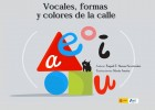 Vocales, formas y colores de la calle | Recurso educativo 48909