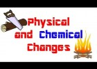 Physical and Chemical changes | Recurso educativo 778564